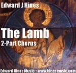 Choral Music: The Lamb