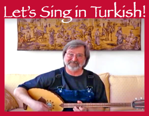 Learn to sing in Turkish