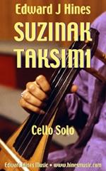 Suzinak Taksimi: Solo Cello